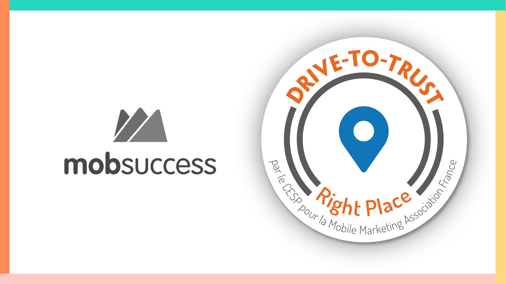 Mobsuccess officiellement certifié pour le drive-to-store par le CESP et la Mobile Marketing Association France