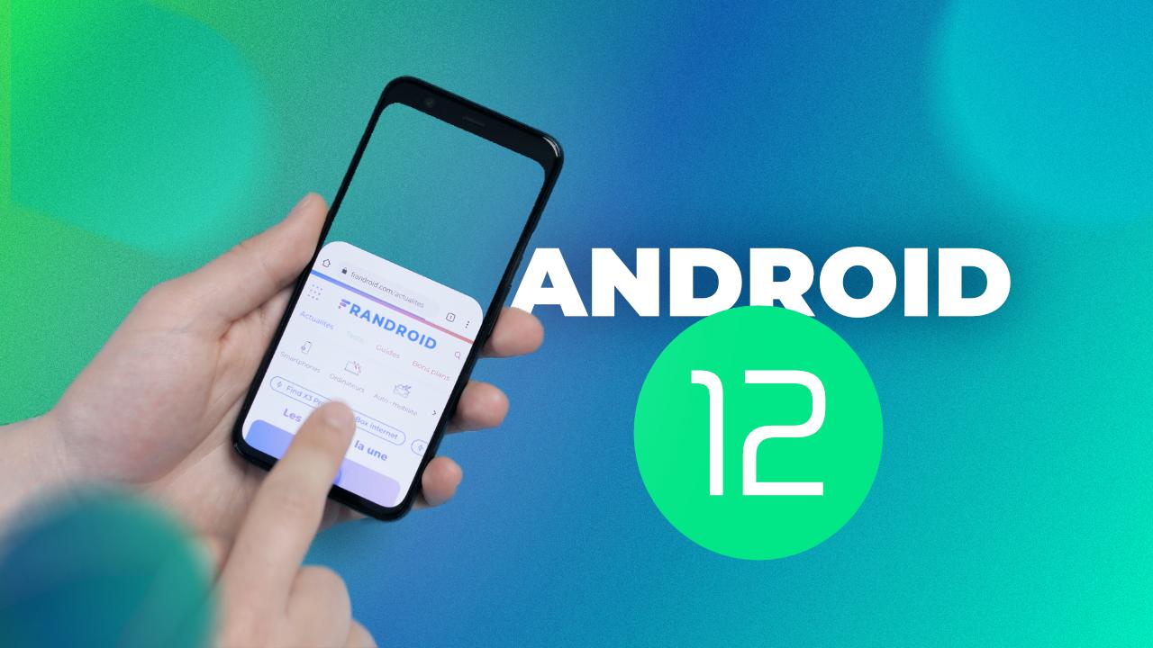 Le leaker Jon Prosser a dévoilé Android 12 avant Google