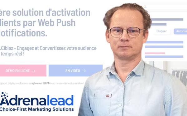 Edouard Ducray, Adrenalead : « les Web Push Notifications sont un levier publicitaire puissant »