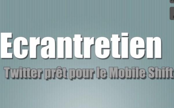 Ecrantretien N°4  - Mobile Switch, Nouvel iPad, Twitter Fabric
